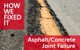 Asphalt/Concrete Joint Failure